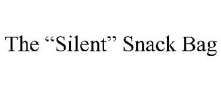 """THE """"SILENT"""" SNACK BAG"""