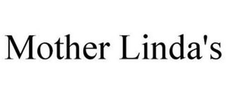 MOTHER LINDA'S