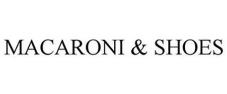 MACARONI & SHOES