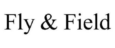 FLY & FIELD