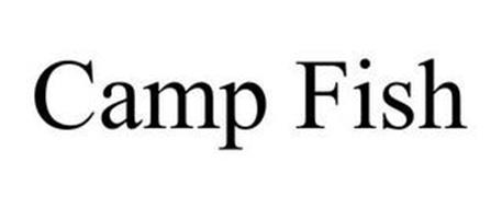 CAMP FISH