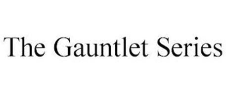 THE GAUNTLET SERIES