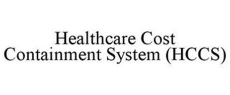 HEALTHCARE COST CONTAINMENT SYSTEM (HCCS)