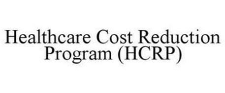 HEALTHCARE COST REDUCTION PROGRAM (HCRP)