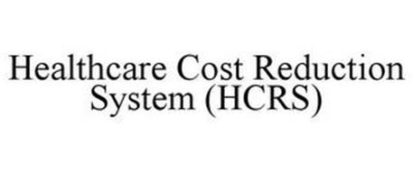 HEALTHCARE COST REDUCTION SYSTEM (HCRS)