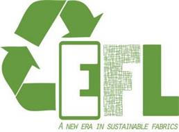 EFL A NEW ERA IN SUSTAINABLE FABRICS