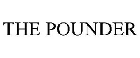 THE POUNDER