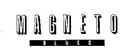 MAGNETO BLUES