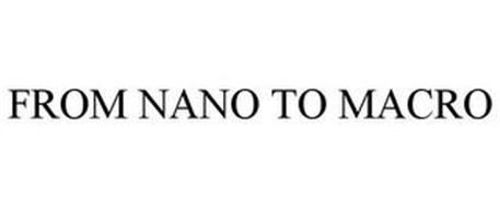 FROM NANO TO MACRO