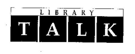 LIBRARY TALK