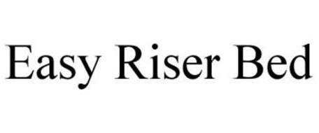 EASY RISER BED