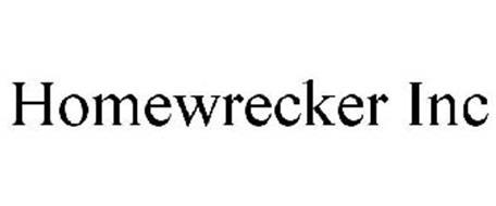 HOMEWRECKER INC