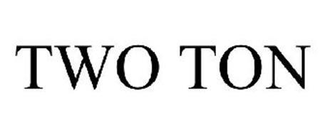 TWO TON