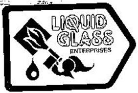 LIQUID GLASS ENTERPRISES