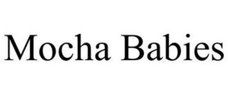 MOCHA BABIES