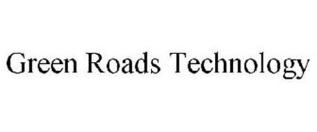 GREEN ROADS TECHNOLOGY