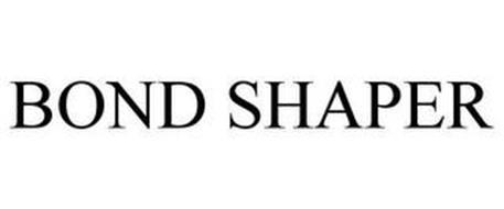 BOND SHAPER