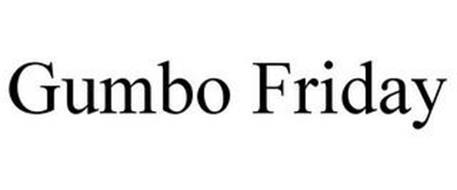 GUMBO FRIDAY