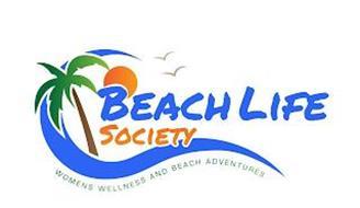 BEACH LIFE SOCIETY WOMENS WELLNESS AND BEACH ADVENTURES