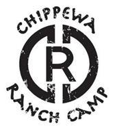 CHIPPEWA RANCH CAMP R