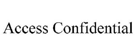 ACCESS CONFIDENTIAL