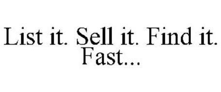 LIST IT. SELL IT. FIND IT. FAST...