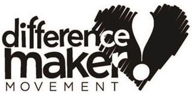 DIFFERENCE MAKER! MOVEMENT