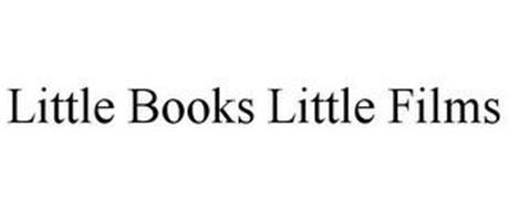 LITTLE BOOKS LITTLE FILMS