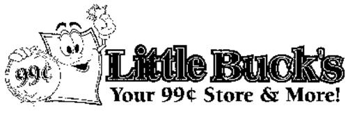 LITTLE BUCK'S YOUR 99C STORE & MORE!