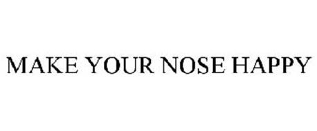 MAKE YOUR NOSE HAPPY