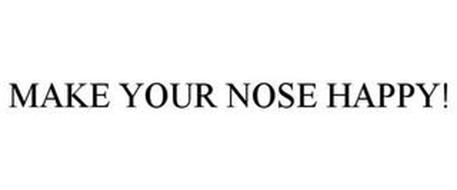 MAKE YOUR NOSE HAPPY!