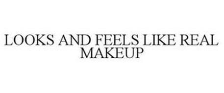 LOOKS AND FEELS LIKE REAL MAKEUP