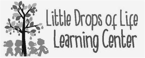 LITTLE DROPS OF LIFE LEARNING CENTER