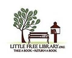 LITTLE FREE LIBRARY.ORG TAKE A BOOK · RETURN A BOOK