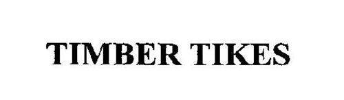 TIMBER TIKES