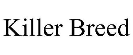 KILLER BREED