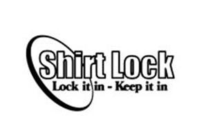 SHIRT LOCK LOCK IT IN - KEEP IT IN