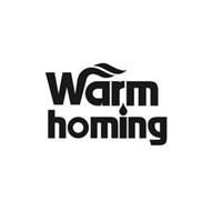 WARMHOMING