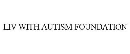 LIV WITH AUTISM FOUNDATION