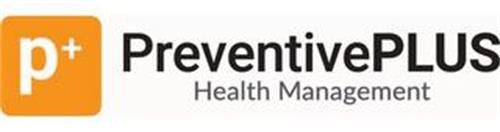 P+ PREVENTIVEPLUS HEALTH MANAGEMENT