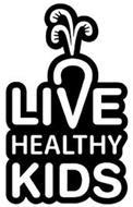 LIVE HEALTHY KIDS