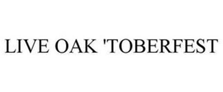LIVE OAK 'TOBERFEST