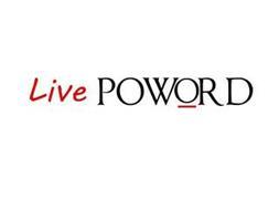 LIVE POWORD