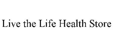 LIVE THE LIFE HEALTH STORE