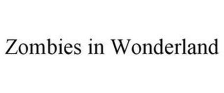 ZOMBIES IN WONDERLAND