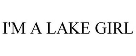 I'M A LAKE GIRL