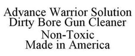 ADVANCE WARRIOR SOLUTION DIRTY BORE GUN CLEANER NON-TOXIC MADE IN AMERICA