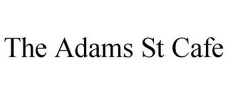 THE ADAMS ST CAFE