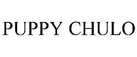 PUPPY CHULO