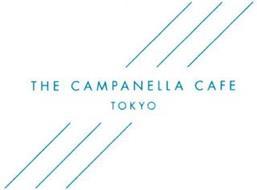 THE CAMPANELLA CAFE TOKYO